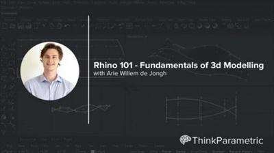 Rhino 101 - Fundamentals of 3D Modeling