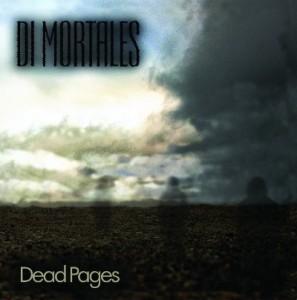 Di Mortales - Dead Pages (2015)