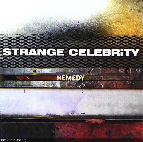 Strange Celebrity - Remedy (2003)